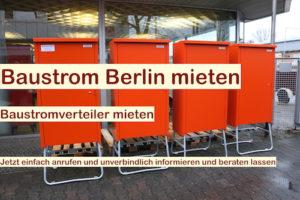 Baustromverteiler mieten Berlin - Baustrom rundum Service